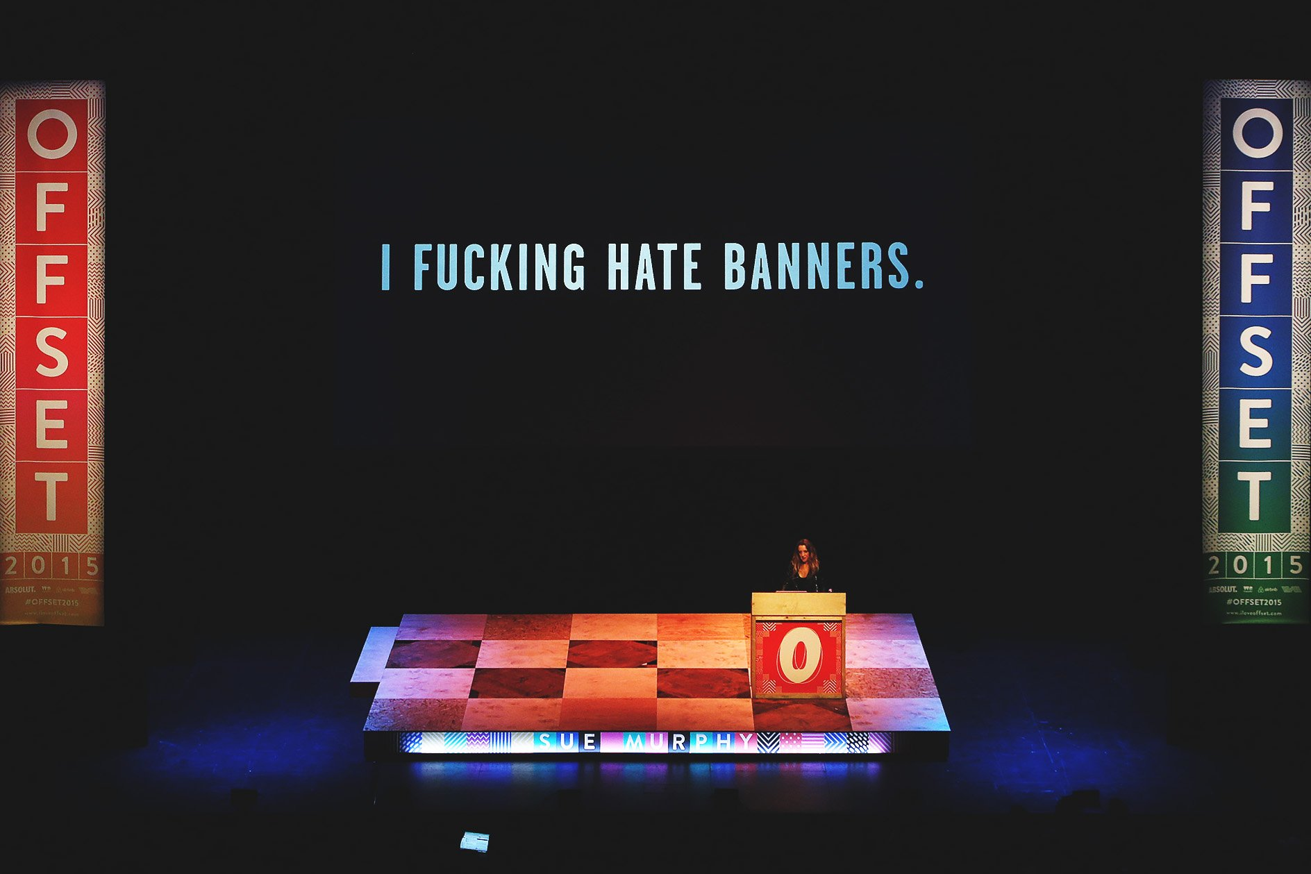 "Sue Murphy at OFFSET 2015 – ""I fucking hate banners"""