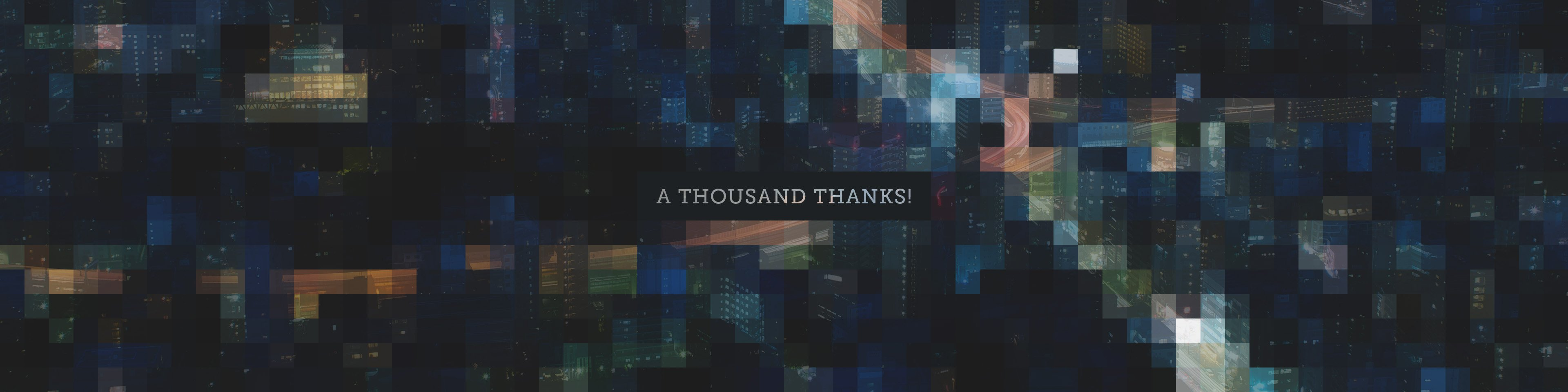 A Thousand Thanks