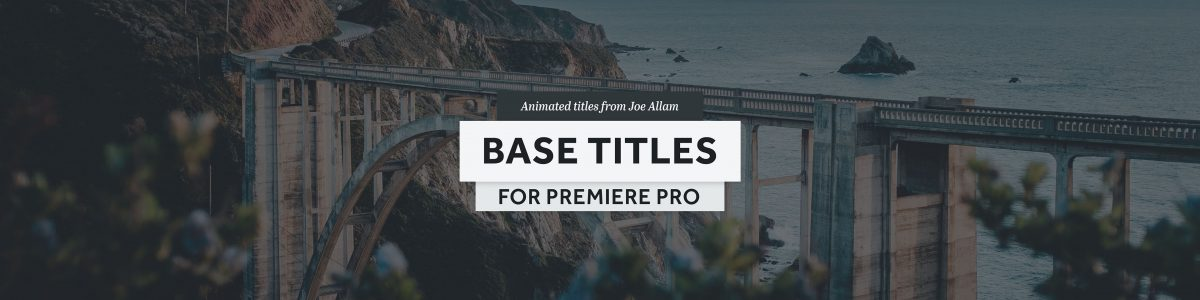 BASE TITLES — Animated title templates for Premiere Pro